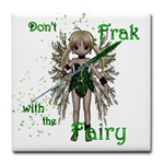 Don't Frak with the Fairy