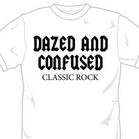 Dazed and Confused Classic Rocker