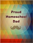 Proud Homeschool Dad