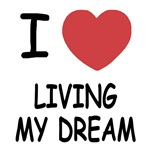 I heart living my dream