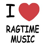 I heart ragtime music