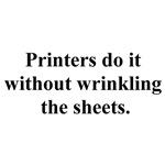 printers do it