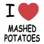 I heart mashed potatoes