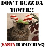 Don't Buzz da Tower Santa is Watching