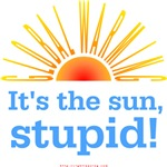 It's the sun, stupid...