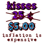 KISSES ARE NOW $5.00
