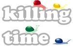 SNAILS KILLING TIME