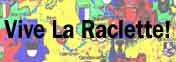 Vive La Raclette!