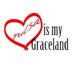 Tulsa is my Graceland