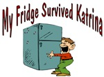 My Fridge Survived Katrina