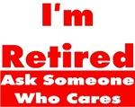 I'm Retired Series