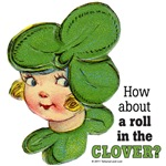 ROLL IN THE CLOVER