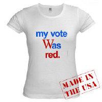 "T-SHIRTS  ""my vote Was red"""