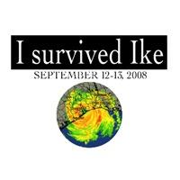 I survived Hurricane Ike