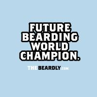 kids: FUTURE BEARDING WORLD CHAMPION