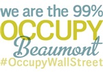 Occupy Beaumont T-Shirts