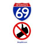 I-69 No Thumbing.