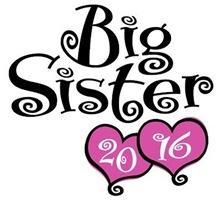 Big Sister 2016 t-shirt