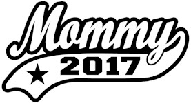 Mommy 2017 t-shirt