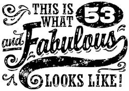 53rd Birthday t-shirt