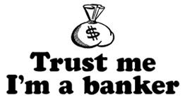 Trust Me I'm A Banker t-shirt