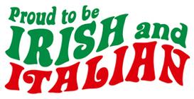 Proud to be Irish and Italian t-shirts