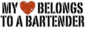 My Heart Belongs to a Bartender t-shirt
