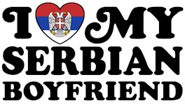 I Love My Serbian Boyfriend t-shirt