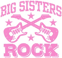 Big Sisters Rock t-shirts