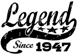 Legend Since 1947 t-shirt