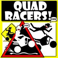 QUAD RACERS!