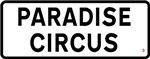 Paradise Circus Sign