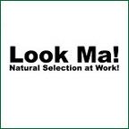 Look Ma! Natural Selection At Work!