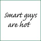 Smart Guys Are Hot