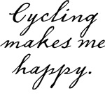 Cycling makes me happy
