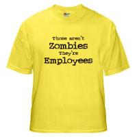 Zombies are Employees