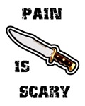 Pain is Scary