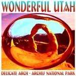 UTAH - Wonderful Utah Arches