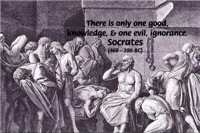 Good, Evil, Knowledge, Ignorance: Socrates Wisdom