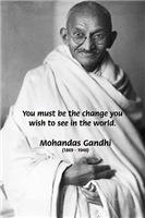 Mahatma Gandhi: Change the World Quote