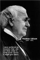 Inventor Thomas Edison: Response to Human Needs