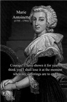 Famous Women Marie Antoinette on Courage suffering
