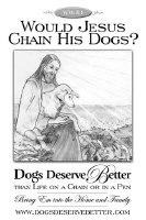 WWJD: Would Jesus Chain His Dogs?