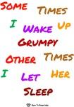 Wake Up Grumpy!