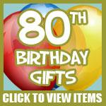 80th Birthday Gifts