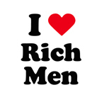 I love rich men