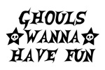 Ghouls Wanna Have Fun