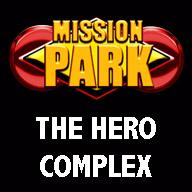 Mission Park:  The Hero Complex
