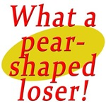 Pear Shaped Loser from Seinfeld