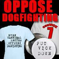Oppose Dogfighting. AND TEAM ELLEN